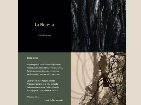 Maria Emilia Marroquin, La floresta